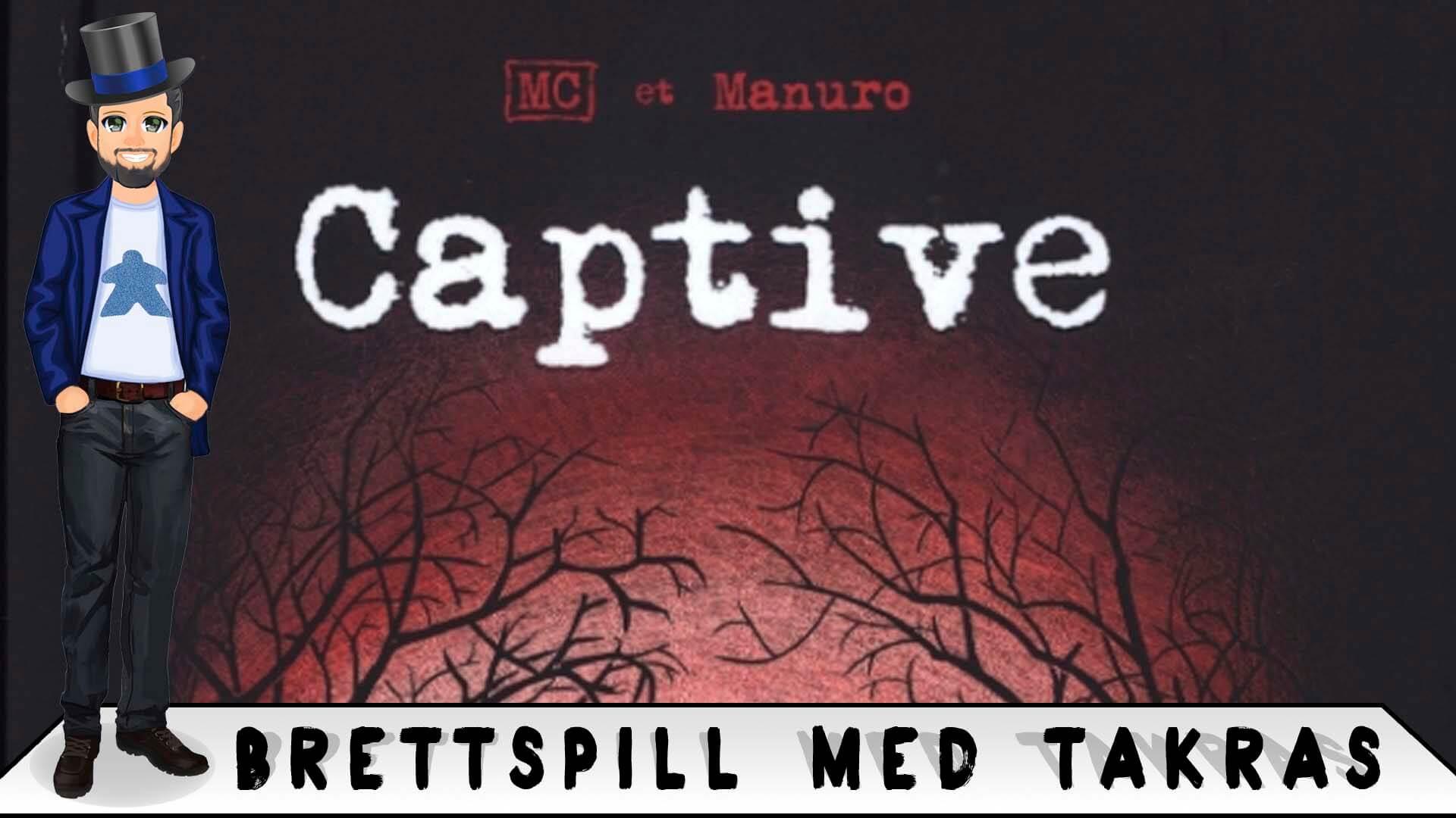 Brettspill med Takras: Captive